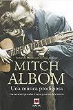 Una música prodigiosa (Spanish Edition)