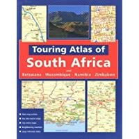 Touring Atlas of Southern Africa: and Botswana Mozambique, Namibia and Zimbabwe