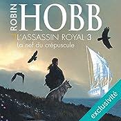 La nef du crépuscule (L'assassin royal 3) | Robin Hobb