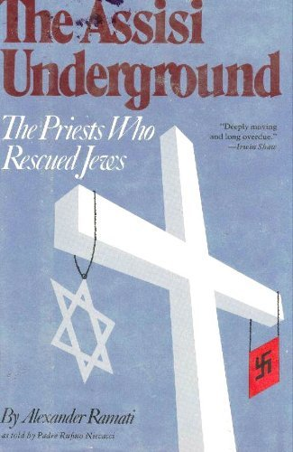 - The Assisi Underground: The Priests Who Rescued Jews