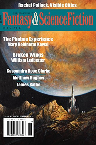 The Magazine of Fantasy & Science Fiction July/August 2018 (The Magazine of Fantasy & Science Fiction Book 135)