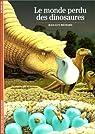 Le Monde perdu des dinosaures par Michard