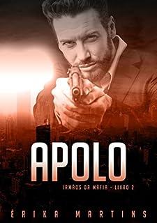 Livro Apolo (Irmãos da Máfia Livro 2)