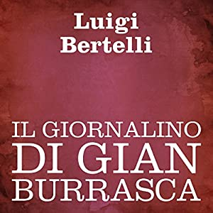 Il giornalino di Gian Burrasca [The Newspaper of Gian Burrasca] Audiobook
