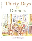 Thirty Days of Dinners, Cyndy Finnigan, 1434327817