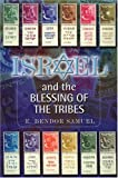 Israel and the Blessing of the Tribes, E. Bendor Samuel, 1840301171
