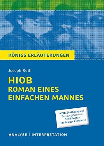 hiob-roman-eines-einfachen-mannes-von-joseph-roth-textanalyse-und-interpretation-mit-ausfhrlicher-inhaltsangabe-und-abituraufgaben-mit-lsungen-knigs-erluterungen