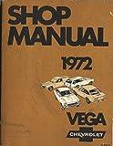 1972 Chevy Vega Repair Shop Manual Original