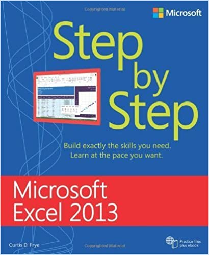 Microsoft Excel 2013 Step By Step 1st edition by Frye, Curtis (2013)