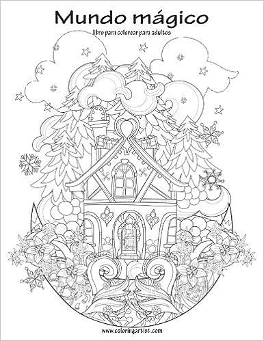Mundo mágico libro para colorear para adultos 1: Amazon.ca: Nick ...