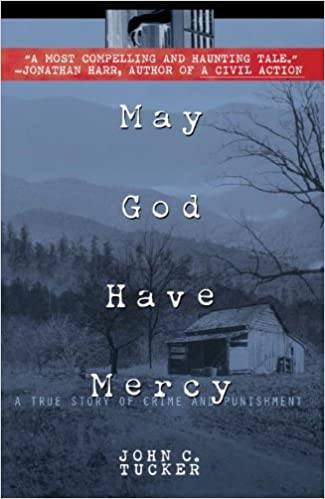Book May God Have Mercy: a True Story of Crime and Punishment by John Tucker (1998-12-31)