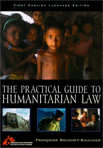 The Practical Guide to Humanitarian Law by Brand: Rowman n Littlefield Publishers