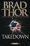 Takedown, Brad Thor, 0743271181