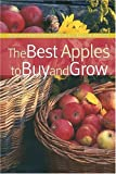 The Best Apples to Buy and Grow, , 1889538663
