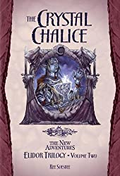 The Crystal Chalice (Dragonlance Novel: The New Adentures Elidor Trilogy)