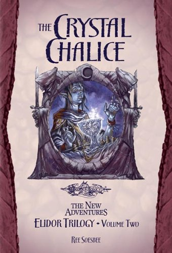 The Crystal Chalice: Elidor Trilogy Volume (Crystal Chalice)