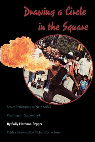 (Drawing a Circle in the Square: Street Performing in New York's Washington Square)