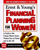 img - for Ernst & Young's Financial Planning for Women: A Woman's Guide to Money for All of Life's Major Events (ERNST AND YOUNG'S FINANCIAL PLANNING FOR WOMEN) book / textbook / text book