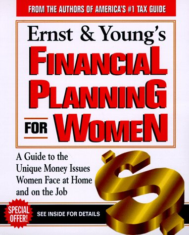 ernst-youngs-financial-planning-for-women-a-womans-guide-to-money-for-all-of-lifes-major-events
