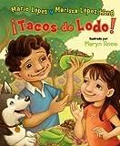 Â¡Tacos de Lodo!, Mario Lopez and Marissa Lopez Wong, 0451227522