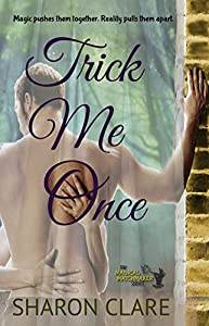 Trick Me Once (The Magical Matchmaker Series Book 3)