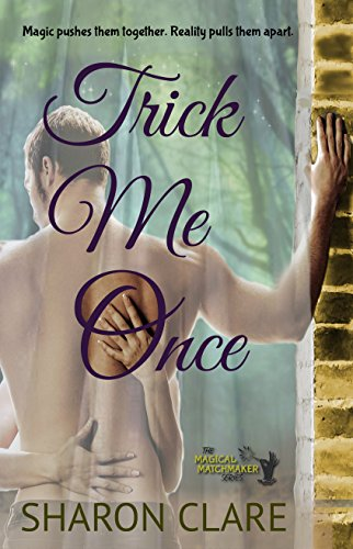 Trick Me Once (The Magical Matchmaker Series Book 3) by [Clare, Sharon]