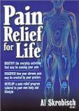 Pain Relief for Life, Al Skrobisch, 1564146553