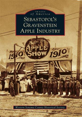 Sebastopol's Gravenstein Apple Industry (Images of America)