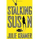 Stalking Susan: A Novel (Riley Spartz Book 1)