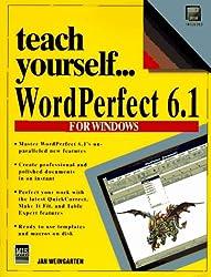 Teach Yourself Wordperfect 6.1 for Windows (Teach Yourself Visually)