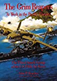 The Grim Reapers at Work in the Pacific Theater : The Third Attack Group of the U. S. Fifth Air Force, Henebry, John P., 1575100932