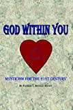 God Within You, T. Ronald Haney, 1420830996