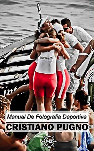 Descargar Libro Manual De Fotografía Deportiva Cristiano Pugno