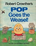 Pop Goes the Weasel!, Robert Crowther, 0670818151