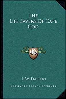 The Life Savers Of Cape Cod