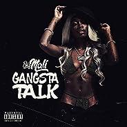 Gangsta Talk [Explicit]