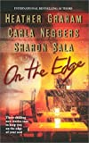 On the Edge, Heather Graham and Carla Neggers, 1551667118