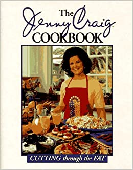 The Jenny Craig Cookbook Cutting Through The Fat Jenny Craig