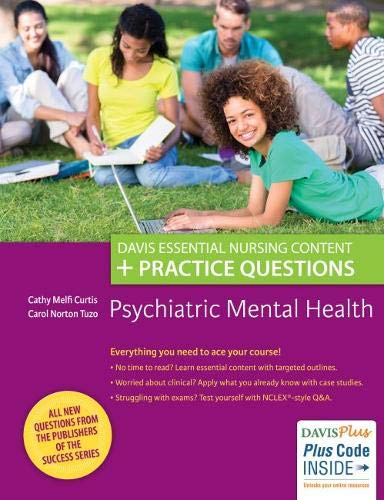 Psychiatric Mental Health: Davis Essential Nursing Content + Practice Questions (Davis Mental Success Health)