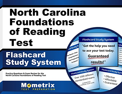 North Carolina Foundations of Reading Test Flashcard Study System: Practice Questions & Exam Review for the North Carolina Foundations of Reading Test (Cards)