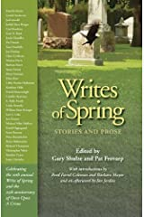 Writes of Spring: Stories and Prose Paperback