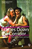 img - for Echoes Down the Corridor: Irish Theatre   Past, Present, and Future (Carysfort Press Ltd.) book / textbook / text book