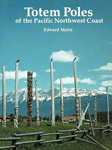 (Totem Poles of the Pacific Northwest Coast)