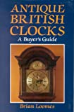 Antique British Clocks: A Buyer's Guide