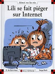 """Afficher """"Lili se fait piéger sur Internet"""""""