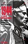 1944, le temps des massacres par Bruge