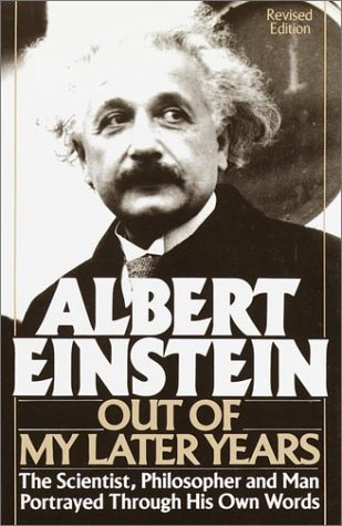 Cover of Albert Einstein: Out of My Later Years