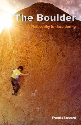 Blue Boulder (The Boulder: A Philosophy for Bouldering)