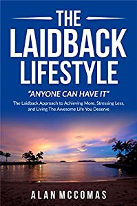 The Laidback Lifestyle by Alan McComas ebook deal