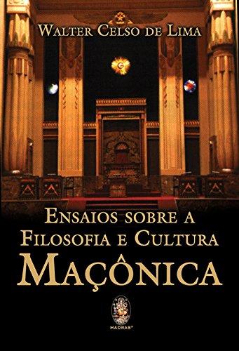 Read Online Ensaios Sobre a Filosofia e Cultura Mac™nica pdf epub